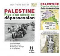 Palestine, plus d'un siècle de dépossession, livret DVD